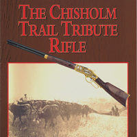 Chisholm Trail Tribute Rifle