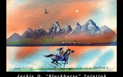 "Blackhorse: A Retrospective   An Exhibit by Featured Artist Jackie ""Blackhorse"" Tointigh"